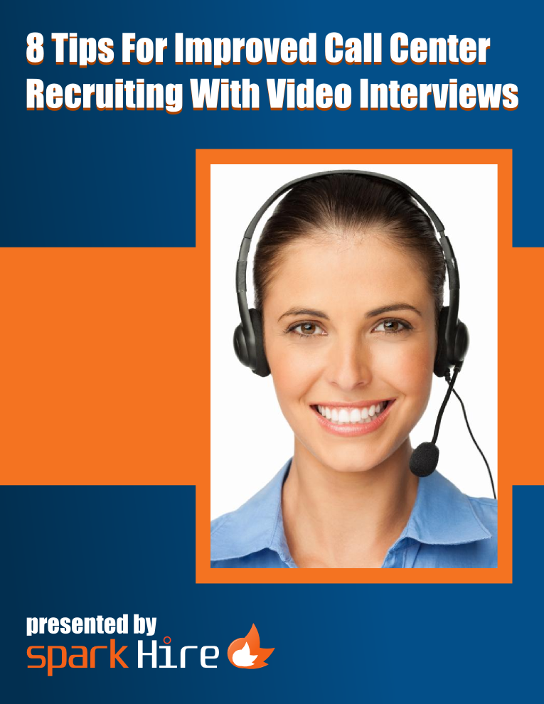 8 Tips For Improved Call Center Recruiting  With Video Interviews