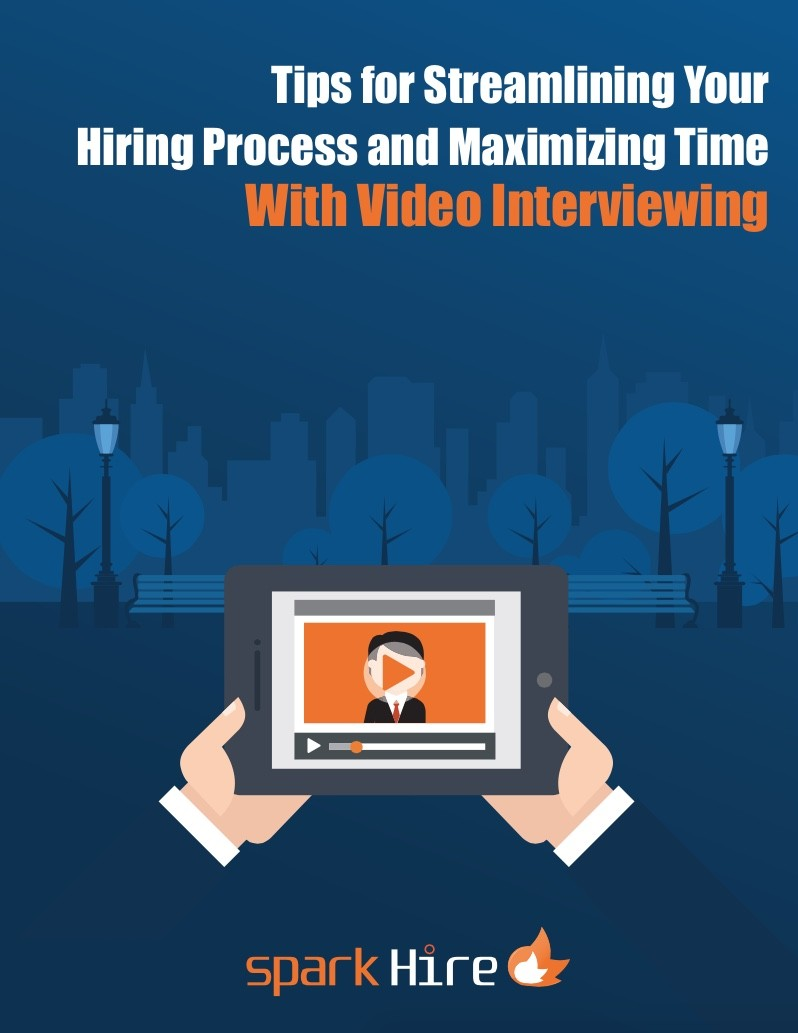 Tips for Streamlining Your Hiring Process & Maximizing Time With Video Interviewing