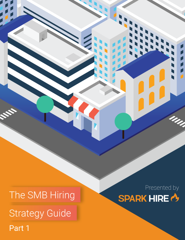 The SMB Hiring Strategy Guide Part 1