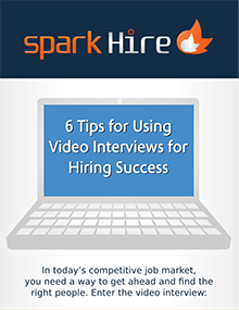 6 Tips for Using Video Interviews for Hiring Success