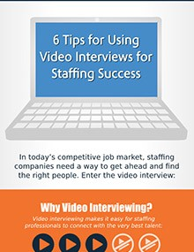 6 Tips for Using Video Inteviews for Staffing Success