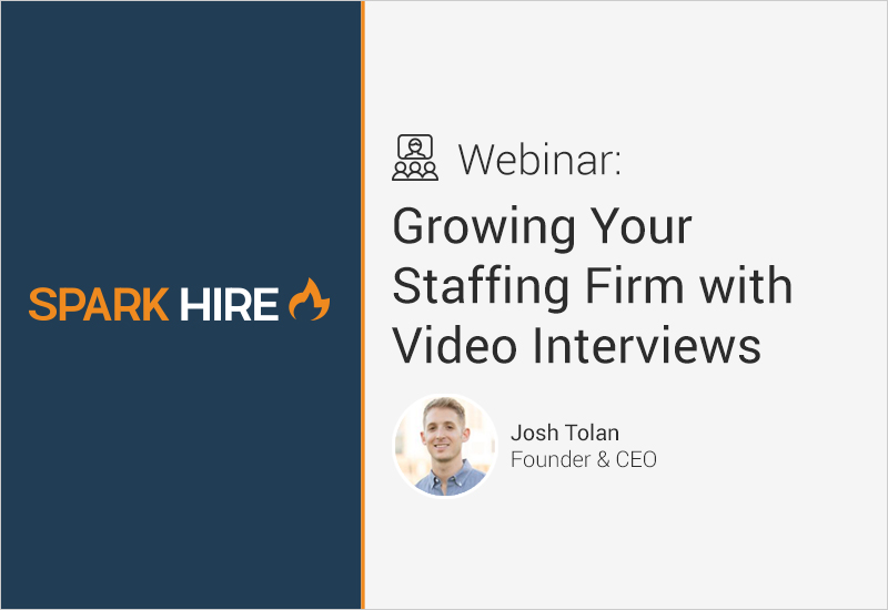 Growing Your Staffing Firm With Video Interviews Webinar