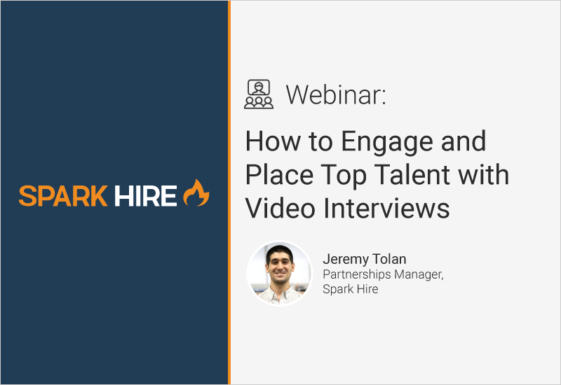 How to Engage and Place Top Talent with Video Interviews