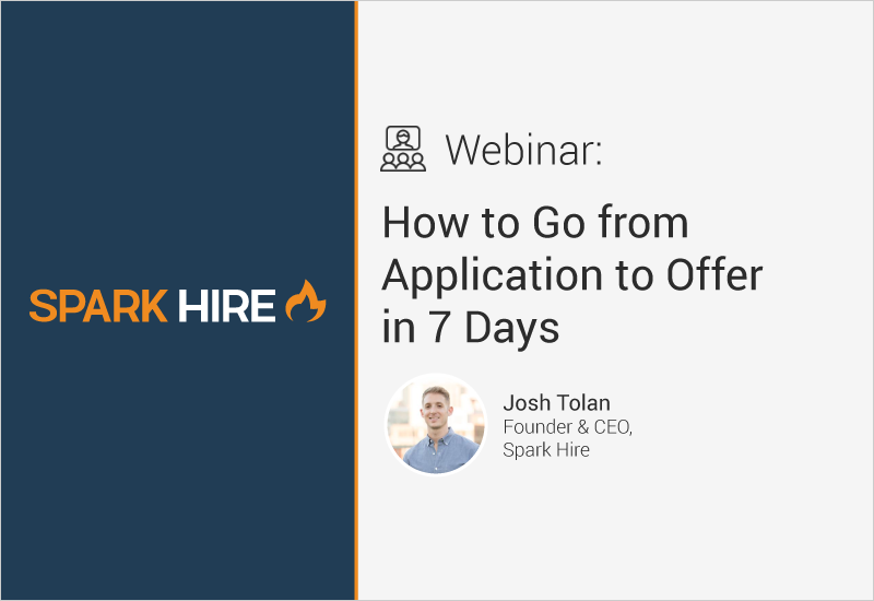 How to Go from Application to Offer in 7 Days