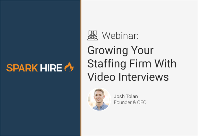 Growing Your Staffing Firm With Video Interviews